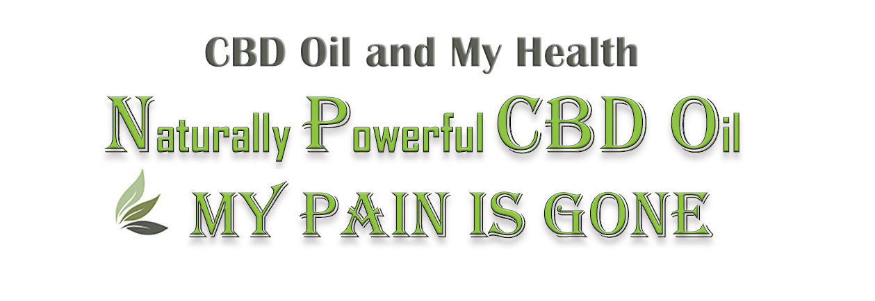 CBD Oil and My Health